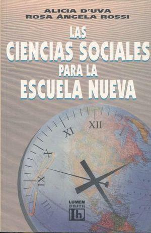 CIENCIAS SOCIALES PARA LA ESCUELA NUEVA, LAS