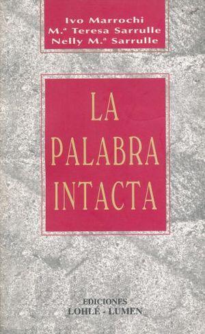 PALABRA INTACTA, LA