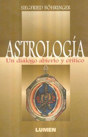 ASTROLOGIA. UN DIALOGO ABIERTO Y CRITICO