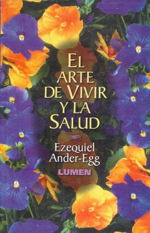 ARTE DE VIVIR Y LA SALUD, EL