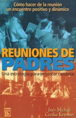 REUNIONES DE PADRES. UNA ESTRATEGIA PARA PROVOCAR CAMBIOS
