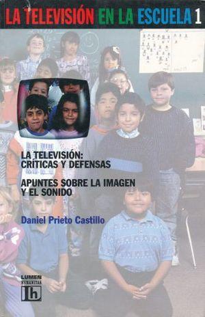 TELEVISION EN LA ESCUELA / TOMO I