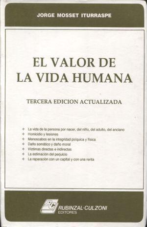 VALOR DE LA VIDA HUMANA, EL / 3 ED.