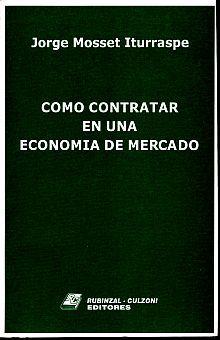 COMO CONTRATAR EN UNA ECONOMIA DE MERCADO
