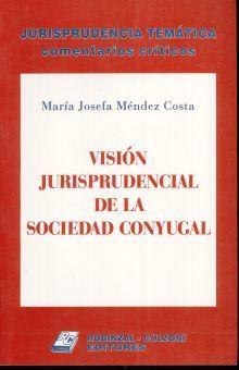 VISION JURISPRUDENCIAL DE LA SOCIEDAD CONYUGAL