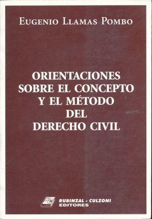ORIENTACIONES SOBRE EL CONCEPTO Y EL METODO DEL DERECHO CIVIL