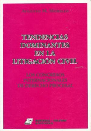 TENDENCIAS DOMINANTES EN LA LITIGACION