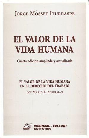 VALOR DE LA VIDA HUMANA, EL / 4 ED.