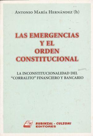 EMERGENCIAS Y EL ORDEN CONSTITUCIONAL, LAS