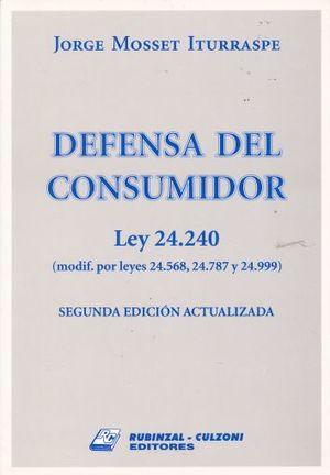 DEFENSA DEL CONSUMIDOR LEY 24.240 / 2 ED.