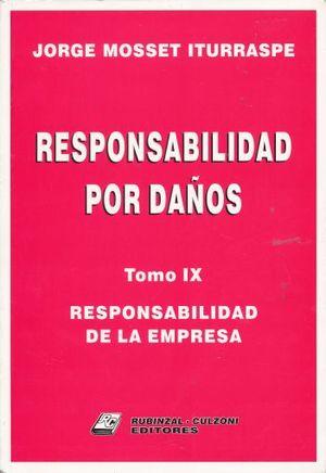 RESPONSABILIDAD POR DAÑOS. RESPONSABILIDAD DE LA EMPRESA / TOMO IX
