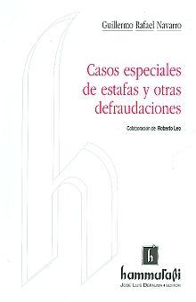 CASOS ESPECIALES DE ESTAFAS Y OTRAS DEFRAUDACIONES