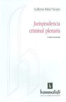 JURISPRUDENCIA CRIMINAL PLENARIA / 4 ED.