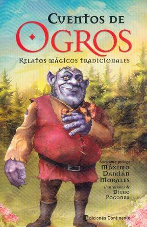CUENTOS DE OGROS. RELATOS MAGICOS TRADICIONALES