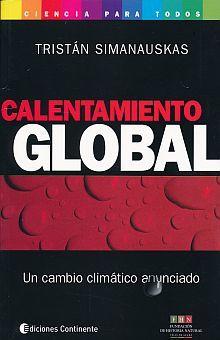 CALENTAMIENTO GLOBAL. UN CAMBIO CLIMATICO ANUNCIADO