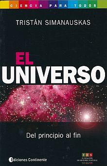 UNIVERSO, EL. DEL PRINCIPIO A FIN