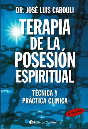 Terapia de la posesión espiritual. Técnica y práctica clínica