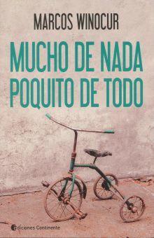 MUCHO DE NADA POQUITO DE TODO