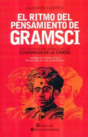 RITMO DEL PENSAMIENTO DE GRAMSCI, EL