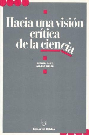 HACIA UNA VISION CRITICA DE LA CIENCIA (INCLUYE SUPLEMENTO)