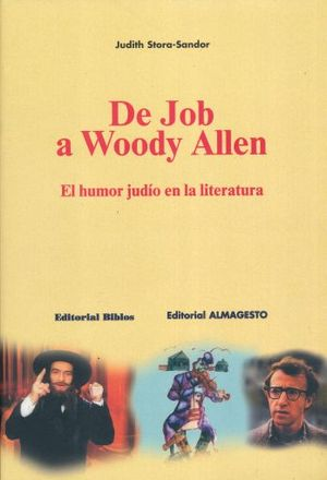 DE JOB A WOODY ALLEN. EL HUMOR JUDIO EN LA LITERATURA