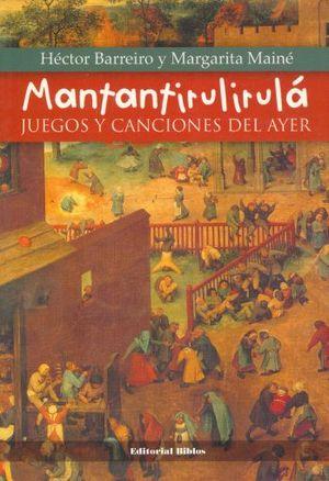 MATANTIRULIRULA. JUEGOS Y CANCIONES DEL AYER