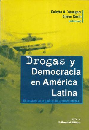 DROGAS Y DEMOCRACIA EN AMERICA LATINA