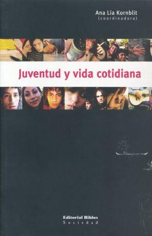 JUVENTUD Y VIDA COTIDIANA