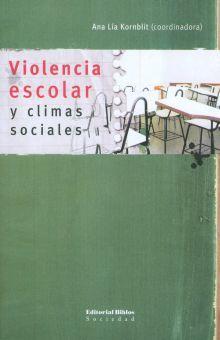 VIOLENCIA ESCOLAR Y CLIMAS SOCIALES
