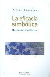 EFICACIA SIMBOLICA, LA. RELIGION Y POLITICA