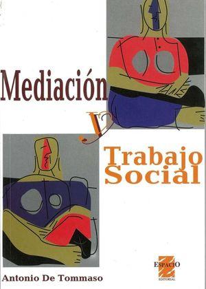 MEDIACION Y TRABAJO SOCIAL
