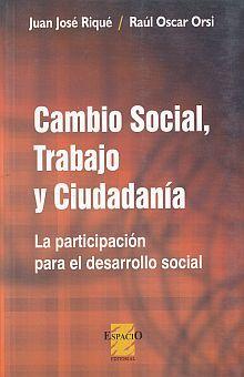 CAMBIO SOCIAL TRABAJO Y CIUDADANIA