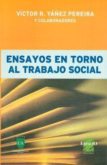 ENSAYOS EN TORNO AL TRABAJO SOCIAL