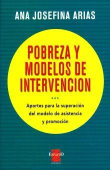 POBREZA Y MODELOS DE INTERVENCION. APORTES PARA LA SUPERACION DEL MODELO DE ASISTENCIA Y PROMOCION