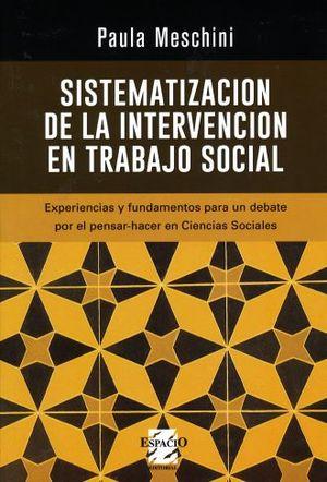 SISTEMATIZACION DE LA INTERVENCION EN TRABAJO SOCIAL