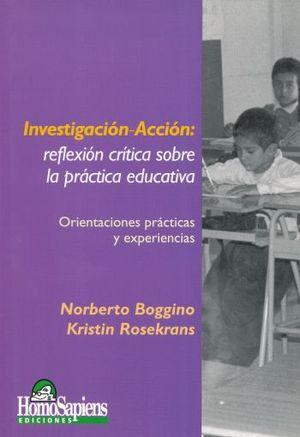 INVESTIGACION ACCION. REFLEXION CRITICA SOBRE LA PRACTICA EDUCATIVA