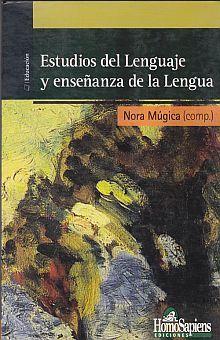 ESTUDIOS DEL LENGUAJE Y ENSEÑANZA DE LA LENGUA