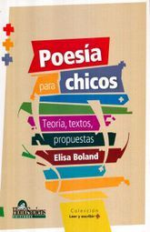 POESIA PARA CHICOS. TEORIA TEXTOS PROPUESTAS