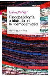 PSICOPATOLOGIA E HISTERIA EN LA POSMODERNIDAD