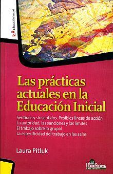 PRACTICAS ACTUALES EN LA EDUCACION INICIAL, LAS