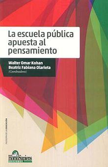 ESCUELA PUBLICA APUESTA AL PENSAMIENTO, LA