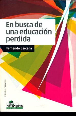 EN BUSCA DE UNA EDUCACION PERDIDA