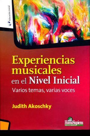 EXPERIENCIAS MUSICALES EN EL NIVEL INICIAL. VARIOS TEMAS VARIAS VOCES