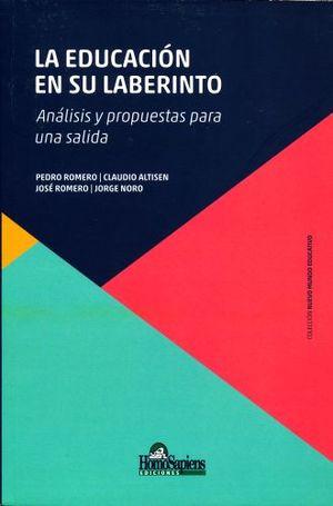 EDUCACION EN SU LABERINTO, LA. ANALISIS Y PROPUESTAS PARA UNA SALIDA (INCLUYE CARTAS DE JUEGO)
