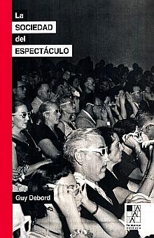 SOCIEDAD DEL ESPECTACULO, LA