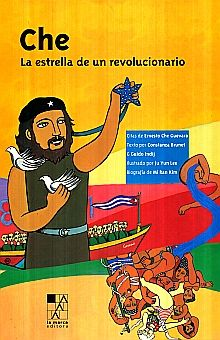CHE. LA ESTRELLA DE UN REVOLUCIONARIO / PD.