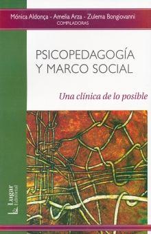 PSICOPEDAGOGIA Y MARCO SOCIAL. UNA CLINICA DE LO POSIBLE