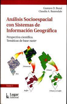 ANALISIS SOCIOESPACIAL CON SISTEMAS DE INFORMACION GEOGRAFICA
