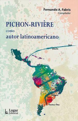 PICHON RIVIERE COMO AUTOR LATINOAMERICANO