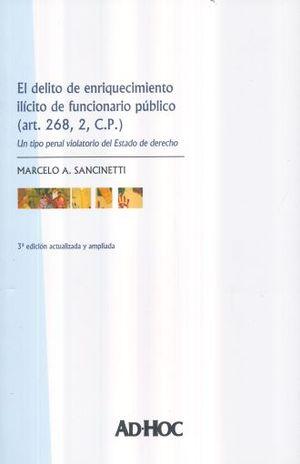 DELITO DE ENRIQUECIMIENTO ILICITO DE FUNCIONARIO PUBLICO, EL / 3 ED.